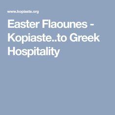 Easter Flaounes - Kopiaste..to Greek Hospitality