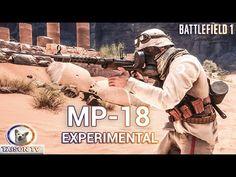 Battlefield 1 MP-18 Experimental Detalles y Guía