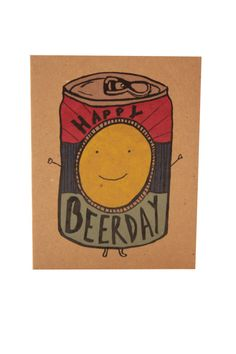 Say Happy Beerday to the man or woman in your life with this cheerfully appropriate card. A birthday greeting card that features a very happy can of beer. Also doubles up as an any occasion card where Happy Birthday Man, Happy Birthday Images, Birthday Beer, Funny Birthday, Birthday Greeting Cards, Birthday Greetings, Funny Baby Gifts, Beer Day, Christmas Humor