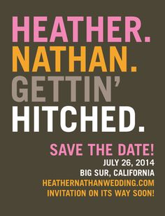 Nuff Said Save the Date...different color, of course...comes with matching response cards, to be pinned soon..