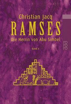 Ramses Die Herrin von Abu Simbel: BD 4 von Christian Jacq, http://www.amazon.de/dp/3499224747/ref=cm_sw_r_pi_dp_salZqb1ESJFSM
