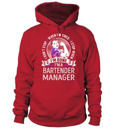 Bartender Manager - Never Stop (Hoodie Unisex - Red) #feuerwehr #shirts #tshirts barman bartender, tipsy bartender recipes, bartender recipes bartenders, back to school, aesthetic wallpaper, y2k fashion