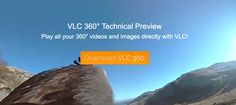 Now watch 360 degree Video in VLC Media Player