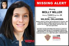MOLLY MILLER, Age Now: 20, Missing: 07/02/2013. Missing From WILSON, OK. ANYONE HAVING INFORMATION SHOULD CONTACT: Oklahoma State Bureau of Investigation (Oklahoma) 1-800-522-8017.
