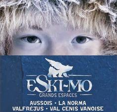 Valfréjus - ESKIMO  - Aussois, la Norma, Valcenis, VALFREJUS et cette année Bonneval sur Arc .
