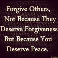 Forgive others life quotes peace life forgiveness life lessons inspiration instagram forgive others
