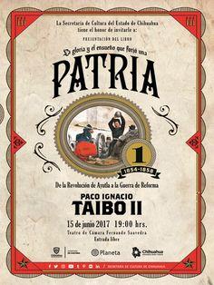 Secretaría de Cultura de Chihuahua invita a la presentación del libro gloria y ensueño que forjó la PATRIA de la revolución de Ayutla a la guerra de Reforma, del escritor Paco Ignacio Taibo II. El próximo 15 de junio a las 19:00 horas, en el Teatro de Cámara.