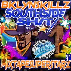 "Bklynskillz Mixtapesuperstarz New Joint ""Southside Sh't"" Trap Mixtape ft. Plies Wiz Khalifa Ty Dollar Sign Boosie BadAzz Kevin Gates Migos Jose Guapo And More http://www.podsnack.com/Bklynskillz/a1u34i53"