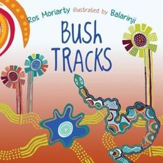 Booktopia has Bush Tracks by Ros Moriarty. Buy a discounted Paperback of Bush Tracks online from Australia's leading online bookstore. Australian Ballet, Australian Animals, Aboriginal Culture, Aboriginal Education, Indigenous Art, Moriarty, Early Literacy, Eyfs, 40th Birthday