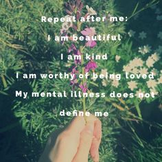 #inspo #inspquote #mentalillness #mentalhealth #mentalhealthawareness #recovery #anxiety #mantra #poem #poet #flowers #purple #purpleflowers #nature Mental Health Issues, Mental Health Awareness, I Am Worthy, I Am Beautiful, God Prayer, Mental Illness, Purple Flowers, Disorders