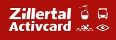 Zillertal Activcard, deine Vorteilskarte im Zillertal Calm, Logos, Summer Vacations, Benefits Of, Cards, Tips, Logo