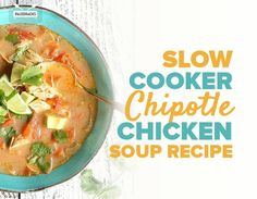 Slow Cooker Chipotle Chicken Soup Paleo Crockpot Recipes, Paleo Chicken Recipes, Soup Recipes, Paleo Meals, Chipotle Chicken Soup Recipe, Soup Broth, Paleo Soup, Crock Pot Soup, Soups And Stews