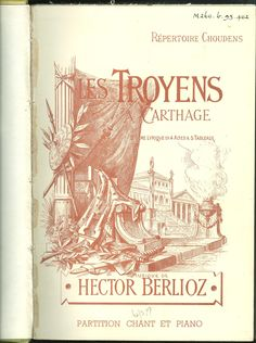 """1899 Choudens vocal score of """"Les Troyens a Carthage"""""""