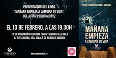 Mañana empieza a cambiar tu vida: Presentar un libro en la cuna de Cervantes.