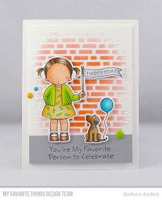 From Barbara Anders of Paper Pursuits: MFT Pure Innocence set Birthday Buddies. Youre My Favorite Person, Favorite Things, Birthday Greetings, Birthday Cards, Happy Birthday, Scrapbooking Photo, Confetti Cards, Mft Stamps, Bricolage