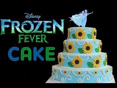 FROZEN FEVER CAKE TUTORIAL - From the new short Frozen Fever Film - My Cupcake Addiction