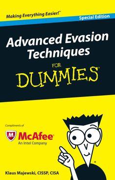 Advanced Evasion Techniques for Dummies by Larry Zimbler via slideshare