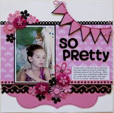 """So Pretty"" Scrapbook layout"