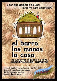 El barro, las manos, la casa. | La Bioguía