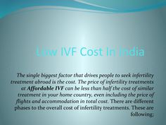 Low ivf cost in india  Low IVF Cost In India
