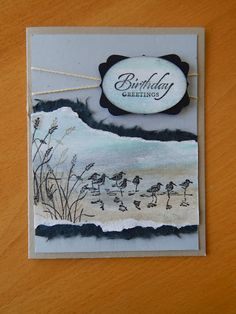 handmade birthday card from Dianne's cards ... Wetlands shore birds and grasses ... torn edge matting for beach scene .. luv how she created the sand and sky ... great card! ... Stampin' Up!