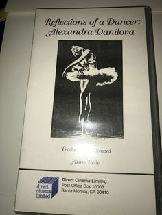 Reflections of a Dancer Alexandra Danilova Anne Belle Ballet Dance Ballerina NEW