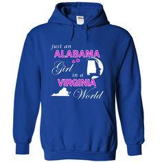 Click here: https://www.sunfrog.com/States/Alabama-Girl-in-a-Virginia-World-apmhnealdv-RoyalBlue-25821477-Hoodie.html?7833 Alabama Girl in a Virginia World