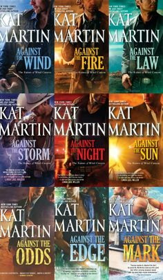 Raines of Wind Canyon series by Kat Martin.  Against the... Wind, Fire, Law, Storm, Night, Sun, Odds, Edge, Mark.