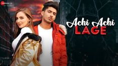 Achi Achi Lage Lyrics Mandys This Is The Latest Punjabi/Haryanvi Song. The Song Is Sung By The Popular Singer Mandys. Achi Achi Lage Lyrics Are Written By Mandys. Song Lyric Quotes, Song Lyrics, Hindi Video, Hip Hop Songs, Full Hd 1080p, Company Work, Music Labels, Beautiful Songs, Mp3 Song