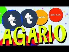 TUMBLR WILL DEVOUR US ALL! | Agario - YouTube.This is a cool game