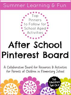 Top Pinners to Follow for School Aged Activities this Summer {After School Link Up} hosted by The Educators' Spin On It