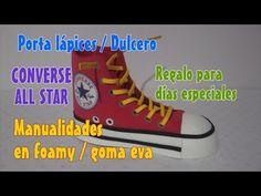 Porta lápices Dulcero zapatos tenis converse all star Manualidades en foamy goma eva para regalos - YouTube