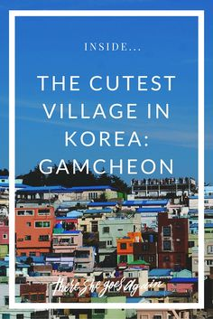 Check out Busan's colorful Gamcheon Culture Village, a seaside section reminiscent of Greece's Santorini or Brazil's favelas. via @thshegoesagain