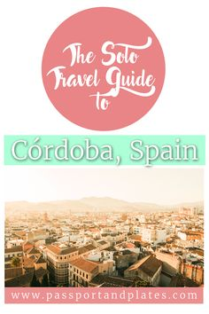 Planning a trip to Cordoba, Spain? Check out this guide on what to get up to with 1 day in Cordoba on a solo trip! | Cordoba | Spain | Cordoba Travel | One day in Cordoba | Cordoba  in 1 day | Cordoba Travel Guide | Things to do in Cordoba | Cordoba for first timers | Cordoba for the first time | Cordoba for first time visitors | First time in Cordoba | what to do in Cordoba | best things to do in Cordoba