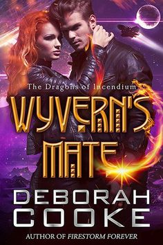 Wyvern's Mate, book #1 of the Dragons of Incendium series of paranormal romances by Deborah Cooke Paranormal Romance, Romance Novels, Dragon Princess, Solitary Confinement, Book 1, Audio Books, Good Books, Reading, Libros