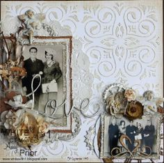 Love ~ Monochromatic shabby chic page with embossed background and beautiful dimensional flower clusters.