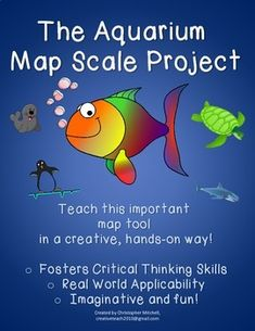 The Aquarium Map Scale Project: Geography: Map Tools: Substitute Lesson