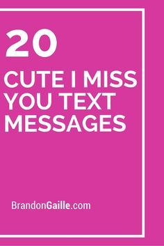 20 Cute I Miss You Text Messages
