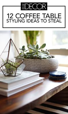 Yes, the power trifecta of books, flowers, and trays will forever reign. But don't miss these creative ideas for adding extra flair