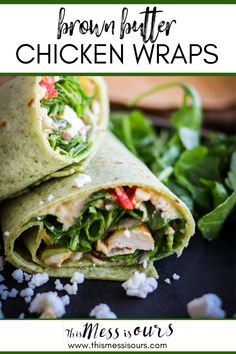 Brown Butter Chicken Wraps ⋆ This Mess is Ours Supper Recipes, Delicious Dinner Recipes, Lunch Recipes, Yummy Food, Gluten Free Recipes For Breakfast, Best Gluten Free Recipes, Healthy Recipes, Chicken Wrap Recipes, Chicken Wraps