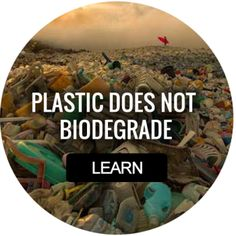 does-not-biodegrade-v9 Plastic Pollution, Sustainable Energy, Environmental Issues, Carbon Footprint, Earth Day, Ecology, Climate Change, Sustainability, War