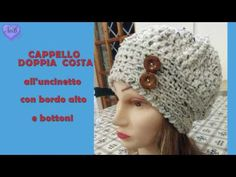 Tutorial Uncinetto - Cuffia facile con punto canestro all'uncinetto - YouTube Crochet Beret, Poncho, Elsa, Knitting, Pattern, Crafts, Handmade, Knitwear, Crochet Lace