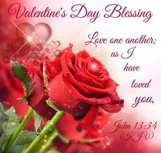 Happy Valentines Day God Bless Your Day With His Love Happy