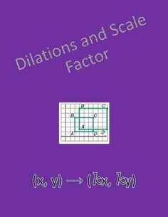 Geometry worksheet covering dilations and scale factor.