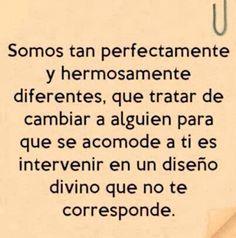 〽️ Somos tan perfectamente y hermosamente diferentes...