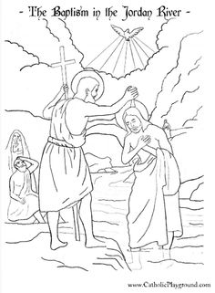 baptism of the lord in the jordan river by st john the baptist catholic coloring page feast is january