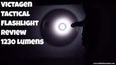 Victagen Tactical 1230 Lumen Flashlight Review