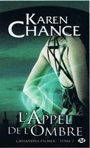 Cassandra palmer de karen chance, bit lit,romance paranormal