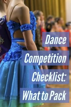 Here's a simple way to break down must-haves into a dance competition checklist.
