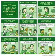 O lado ruim de ser vegetariano É triste mas ainda é verdade! :'-(